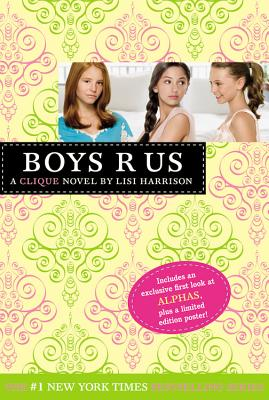 Boys R Us (The Clique #11), Harrison, Lisi