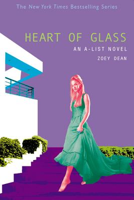 Image for A-List #8, The: Heart of Glass: An A-List Novel (A-List)