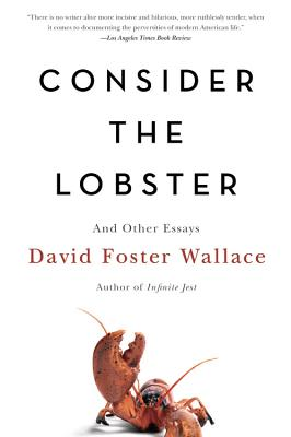 Image for Consider the Lobster: And Other Essays