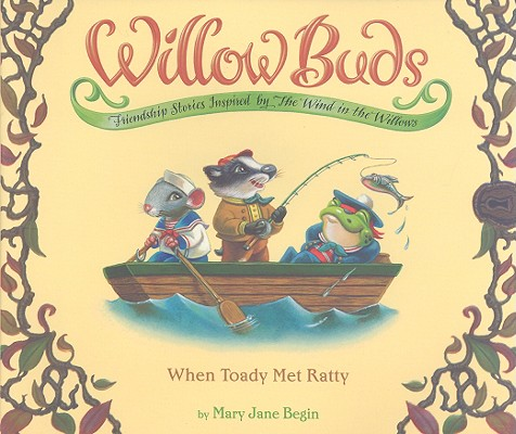 Image for Willow Buds #2: When Toady Met Ratty (No. 2)