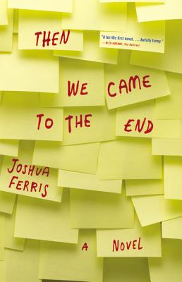 Then We Came to the End, Ferris, Joshua