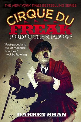 Cirque Du Freak #11: Lord of the Shadows: Book 11 in the Saga of Darren Shan (Cirque Du Freak: the Saga of Darren Shan), Darren Shan