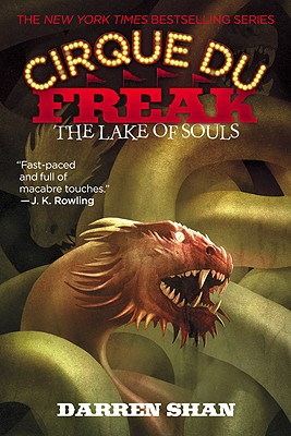 Cirque Du Freak #10: The Lake of Souls: Book 10 in the Saga of Darren Shan (Cirque Du Freak: the Saga of Darren Shan), Darren Shan