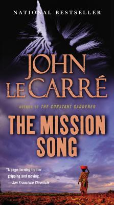 "The Mission Song: A Novel, ""Carre, John le"""