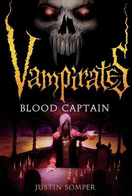 Vampirates 3: Blood Captain, Justin Somper