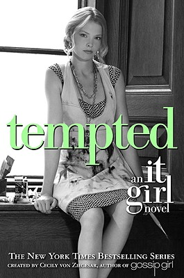 TEMPTED AN IT GIRL NOVEL, ZIEGESAR, CECILY VON