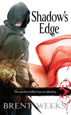 Shadow's Edge (Night Angel Trilogy, Book 2), Brent Weeks