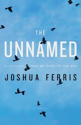 The Unnamed, Joshua Ferris