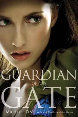 Image for Guardian of the Gate (Prophecy of the Sisters Trilogy)