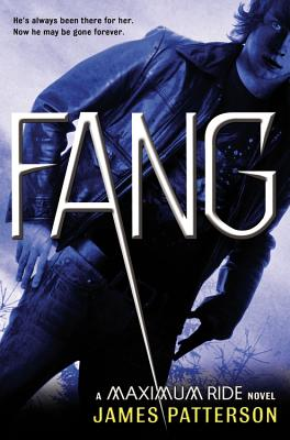 Image for Fang: A Maximum Ride Novel (Book 6)