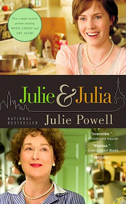 Julie and Julia: My Year of Cooking Dangerously, Powell,Julie
