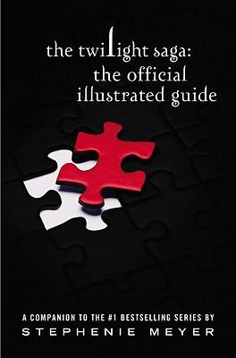The Twilight Saga: The Official Guide, Stephenie Meyer