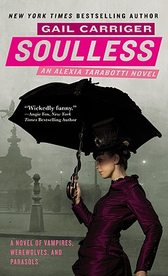 Image for Soulless, An Alexia Tarabotti Novel