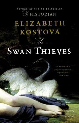 The Swan Thieves, Kostova, Elizabeth
