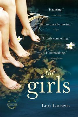 The Girls: A Novel, LORI LANSENS