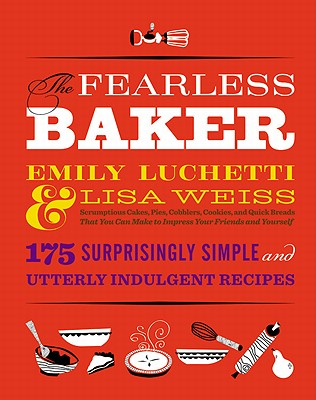Image for Fearless Baker: Scrumptious Cakes, Pies, Cobb
