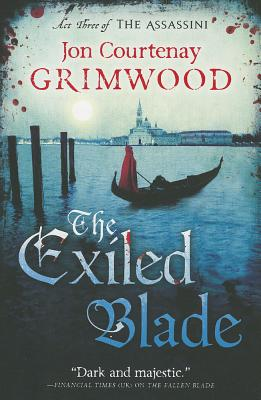 Image for The Exiled Blade (The Assassini (3))