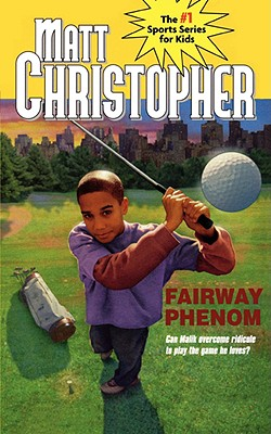 Image for Fairway Phenom (Matt Christopher Sports Classics)