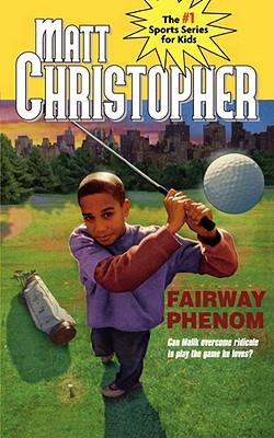 Fairway Phenom (Matt Christopher Sports Bio Bookshelf), Christopher, Matt