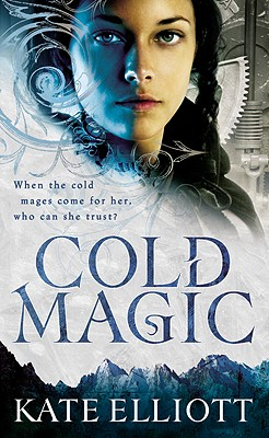 Cold Magic (The Spiritwalker Trilogy), Elliott, Kate