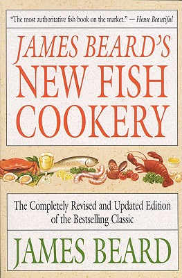 James Beard's New Fish Cookery, Beard, James