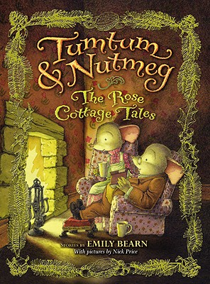 Image for TUMTUM & NUTMEG : THE ROSE COTTAGE TALES