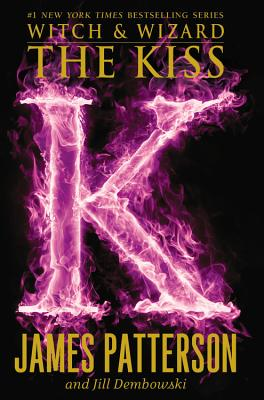 Image for The Kiss (Witch & Wizard (4))