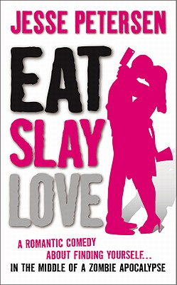 Image for Eat Slay Love (Living with the Dead, Book 3)