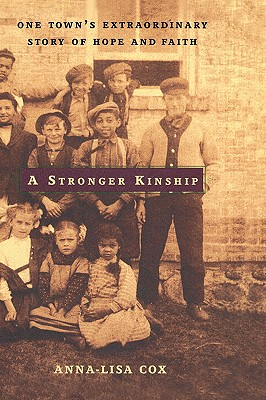 Image for A Stronger Kinship: One Town's Extraordinary Story of Hope and Faith