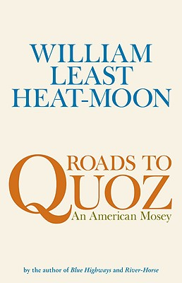 Image for Roads to Quoz: An American Mosey