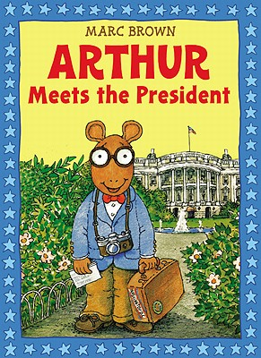 Image for ARTHUR MEETS THE PRESIDENT
