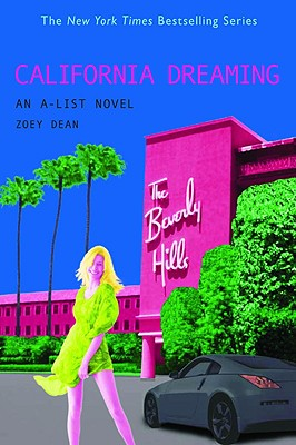 Image for California Dreaming (An A-List Novel #10)
