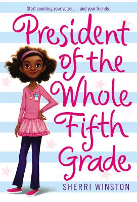 Image for President of the Whole Fifth Grade