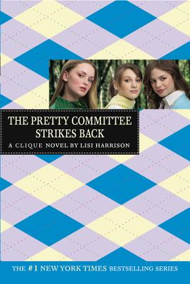Image for The Pretty Committee Strikes Back (The Clique, No. 5)