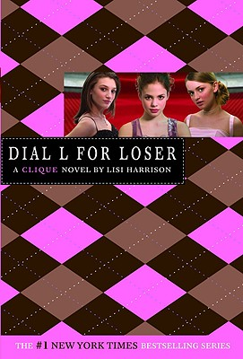 Image for The Clique #6: Dial L for Loser (Clique Series)