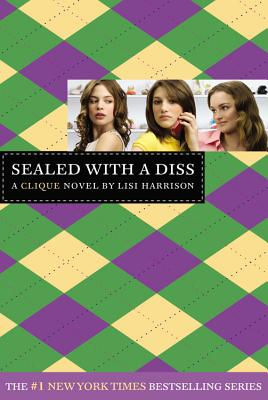Image for The Clique #8: Sealed with a Diss: A Clique Novel (Clique Series)