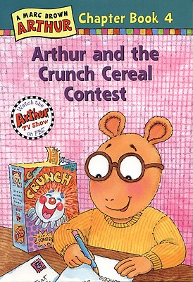 Image for Arthur and the Crunch Cereal Contest: An Arthur Chapter Book (Marc Brown Arthur Chapter Books)