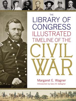 Image for The Library of Congress Illustrated Timeline of the Civil War