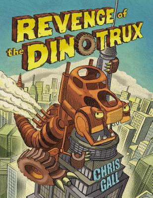 Image for Revenge of the Dinotrux