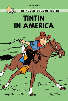 Image for Tintin In America (the Adventures Of Tintin: Young Readers Edition)