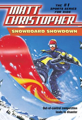 Image for Snowboard Showdown: Out-of Control Competition Leads to Disaster (Matt Christopher Sports Classics)