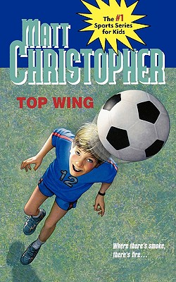 Image for Top Wing (Matt Christopher Sports Classics)