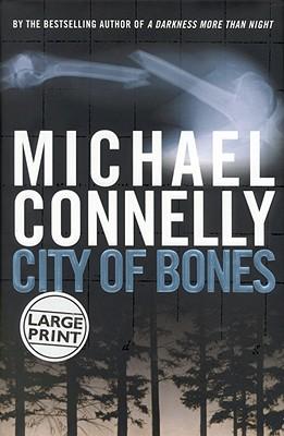 Image for City of Bones (A Harry Bosch Novel (8))