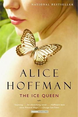 The Ice Queen: A Novel, Alice Hoffman