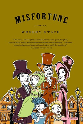 Misfortune: A Novel, Stace, Wesley