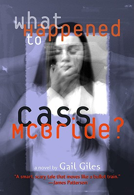 Image for What Happened to Cass McBride?