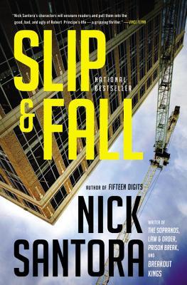 Slip & Fall, Nick Santora
