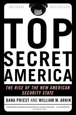 Image for Top Secret America: The Rise of the New American Security State