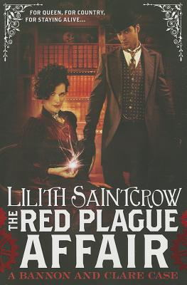 The Red Plague Affair (Bannon and Clare), Lilith Saintcrow