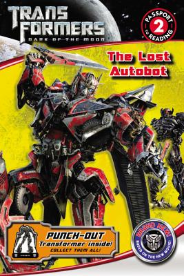 Image for Transformers Dark of the Moon: The Lost Autobot (Passport to Reading Level 2)